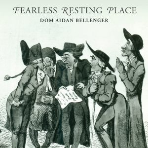 Fearless Resting Place book cover by Dom Aidan Bellenger