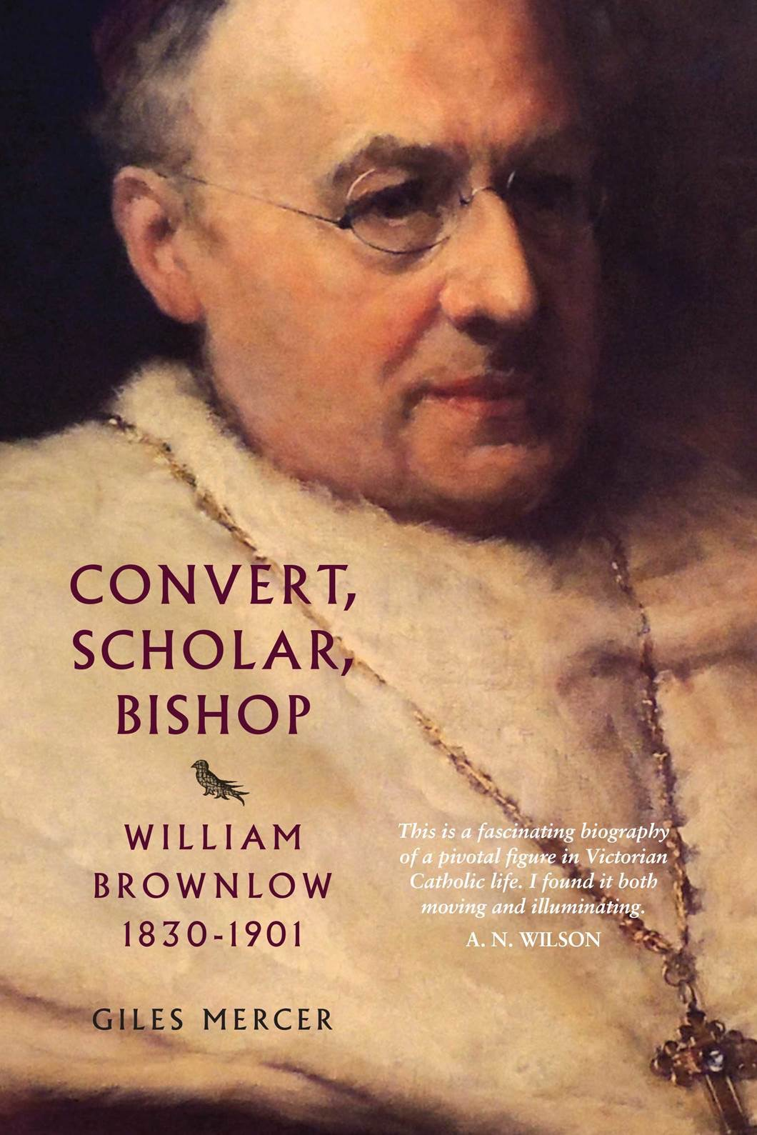 Convert, Scholar, Bishop book by Giles Mercer