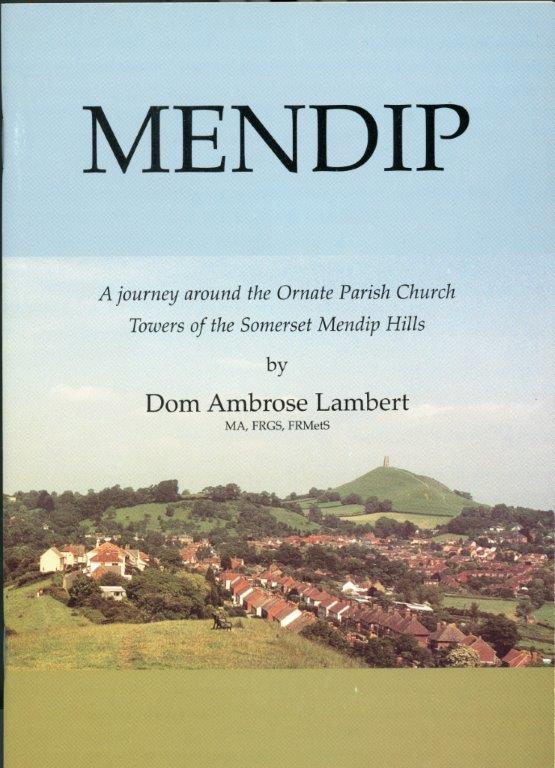 Mendip by Dom Ambrose Lambert