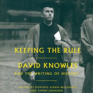 Book cover, Keeping the rule by David Knowles